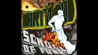 DirtyLoud School Of Funk Original Mix