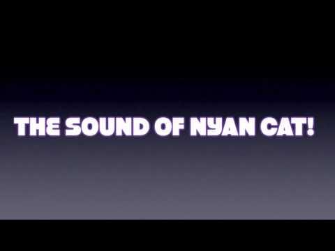 Nyan Cat Sounds 10 min