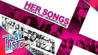 【รวมเพลง】HER SONG : BUDOKAN - OHO - SENORITA - PURE   ขอให้เหมือนเดิม, Miss call, ตอบได้ไหม