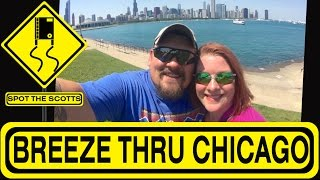 SpotTheScotts in Chicago! Getting a Taste of Downtown! ~ RV Life {#302}