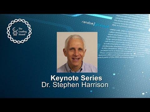 CSHL Keynote; Dr Stephen Harrison,Harvard Medical School