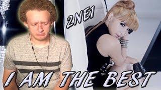 2NE1 - I AM THE BEST M/V | REACTION