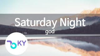 Saturday Night - god(지오디) (KY.78049) / KY Karaoke
