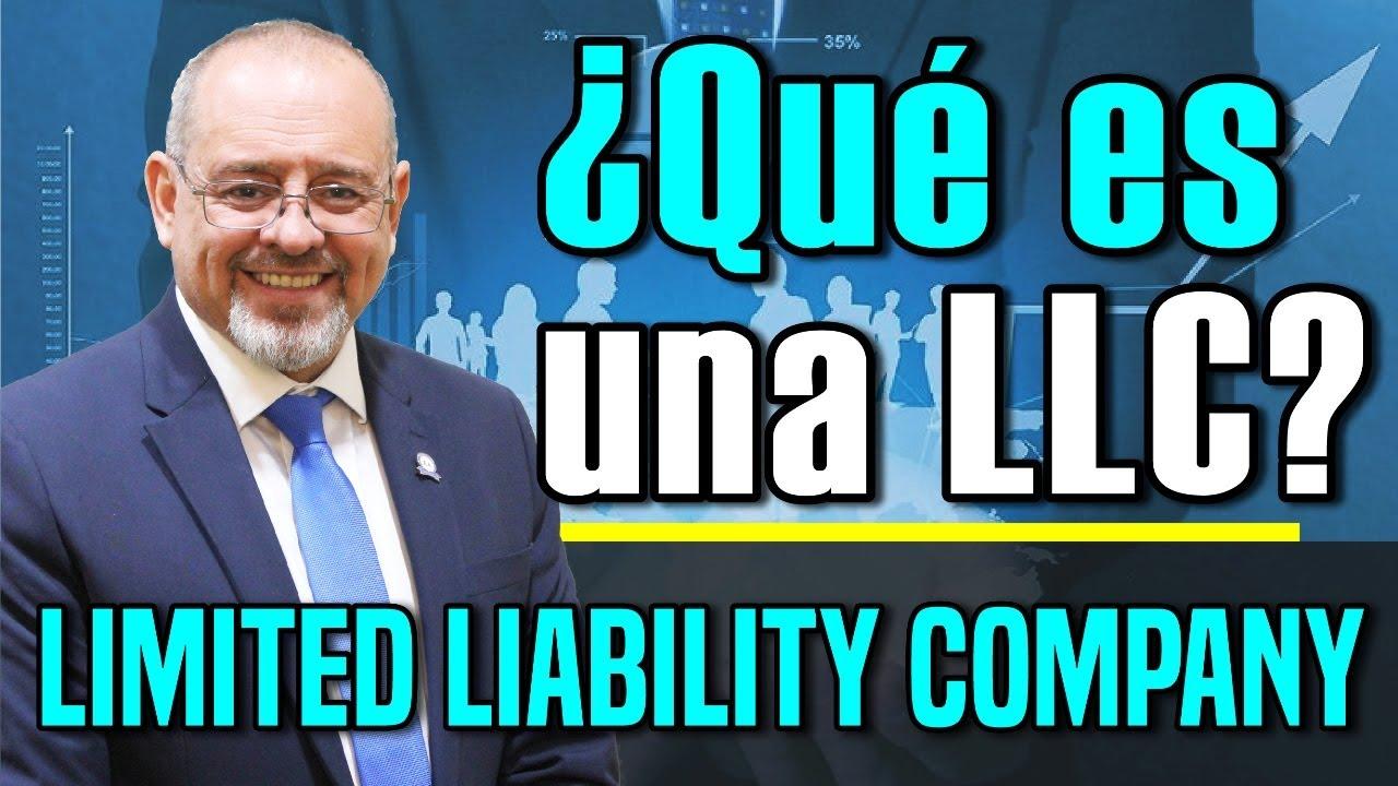 ¿Qué es una LLC? - Limited Liability Company