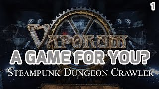 VAPORUM – Gameplay, Introduction, Story – A Game For You? Steampunk Dungeon Crawler Part #1