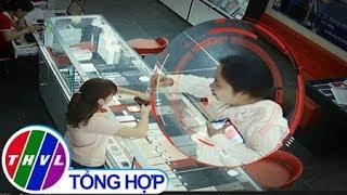 THVL | Chuyện cảnh báo: Nạn trộm cắp ở các cửa hàng