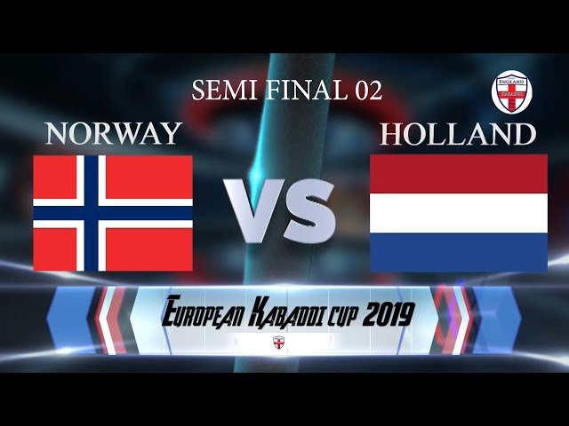 Norway Vs Holland 2nd Semi Final