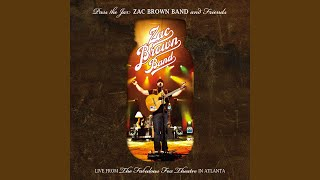 Chicken Fried (Live) (Pass The Jar - Zac Brown Band and Friends Live from the Fabulous Fox...