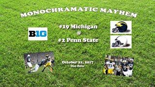 2017 Michigan @ Penn State One Hour