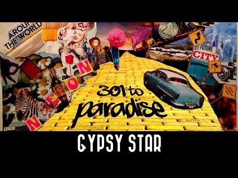 Neon Hitch - Gypsy Star [301 To Paradise Mixtape]