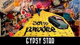 Neon Hitch - Gypsy Star [301 To Paradise Mixtape]