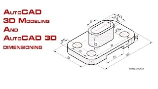 AutoCAD 3D Modeling and AutoCAD 3D dimensioning-1
