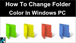 How To Change Folder Color In Windows 7 8 10 - 2018
