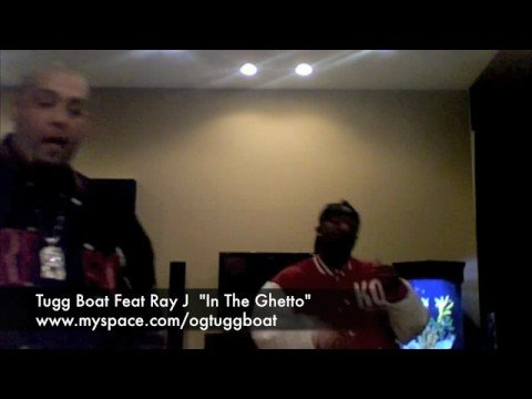 """Tugg Boat & Ray J """"In The Ghetto"""" web cam session"""