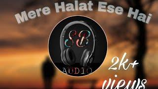 Mere Halat Aise Hai Ki Mai Kuch Kar Nahi Sakta //S. B. AUDIO