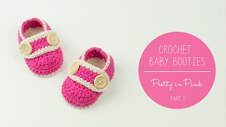 Crochet Baby Booties Pretty In Pink - part 1 SOLE | Croby Patterns