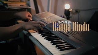 Download Peaceful Piano + Lyrics - HANYA RINDU - Andmesh
