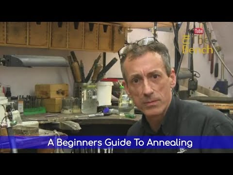 Beginners Guide To Annealing