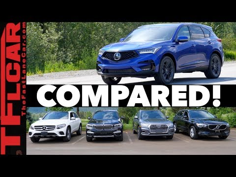 Compared! 2019 Acura RDX vs Audi Q5 vs BMW X3 vs Volvo XC60 vs Mercedes-Benz GLC