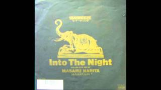 Masaru Narita (成田 勝) - Into The Night [HQ]