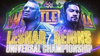 Download Video WWE WrestleMania 34 - Brock Lesnar vs Roman Reigns (WWE Universal Championship) MP3 3GP MP4