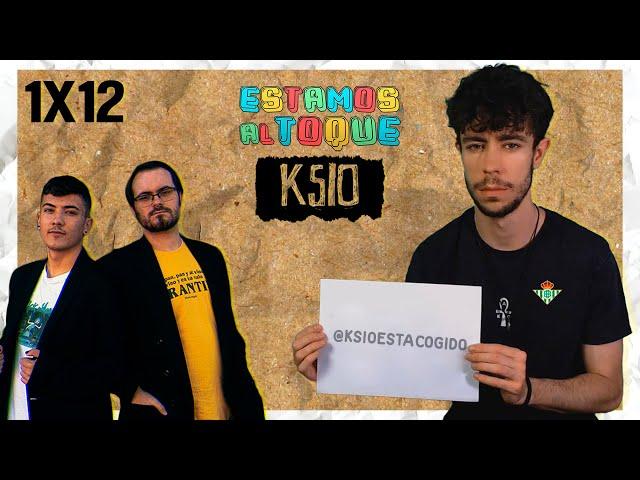 ESTAMOS AL TOQUE   1x12   Ksio
