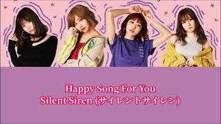 SILENT SIREN ? Happy Song For You (Sub Espa?ol + Romaji + Kanji)