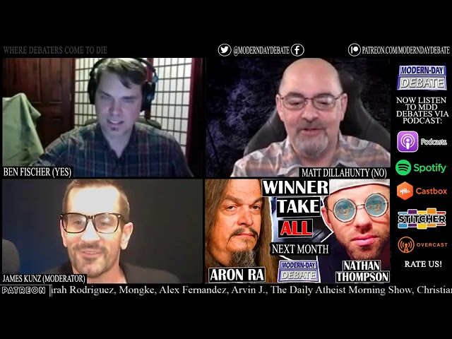 Matt Dillahunty Vs Ben Fischer (Is There Good Evidence for God?)