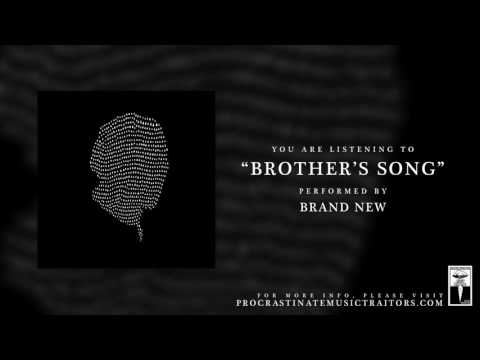 "Brand New - ""Brother's Song"""