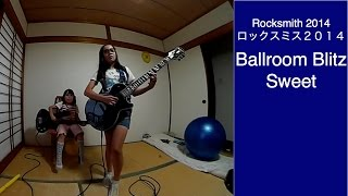 Download Audrey & Kate Play ROCKSMITH #5 - Ballroom Blitz - Sweet - ロックスミス MP3 song and Music Video