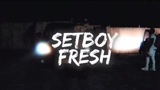 Setboy Fresh - Performance (Official Video) {Prod By. Trill}