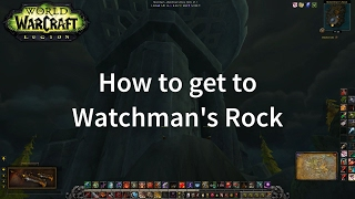 World of Warcraft: How to get to Watchman's Rock