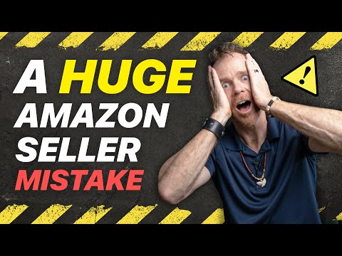 Huge Mistake Amazon Sellers Make When Launching Their First Product