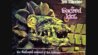 Les Baxter - The sacred idol (1960)  Full vinyl LP