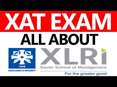 ALL ABOUT XAT EXAM 2019 Preparation, Strategy, Cutoff, No. Of Attempts, Pattern Of Exam?