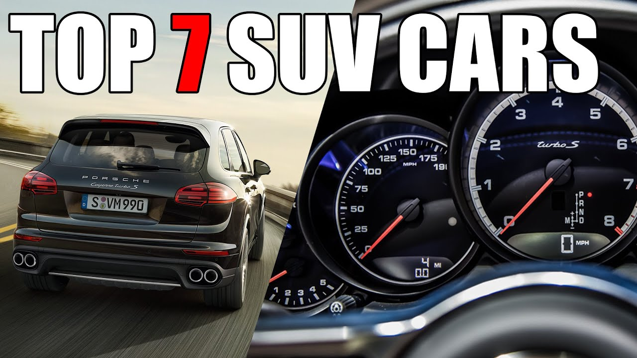 TOP 7 SUV Cars 2016 Acceleration / Top speed - YouTube