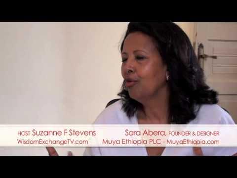 Wisdom Exchange TV host Suzanne F Stevens presents: Sara Abera Interview | Muya Ethiopia