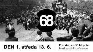 DEN 1 – Mezinárodní konference | Pražské jaro 50 let poté