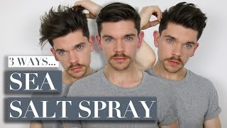 3 Ways To Use Sea Salt Spray | Men's Hair