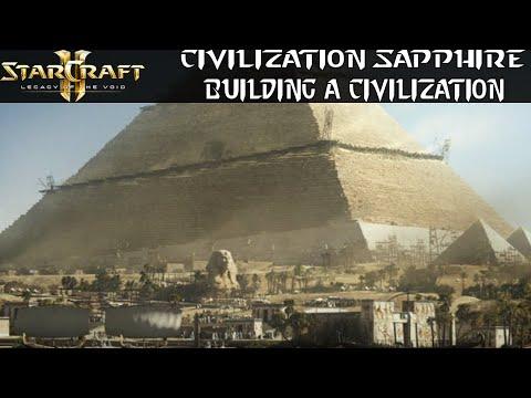 Building a Civilization - Civilization Sapphire - Starcraft 2 Mod