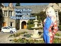 Stacy Burke Returns to The Playboy Mansion