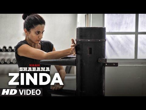 Naam Shabana : Zinda Video Song |  Akshay Kumar, Taapsee Pannu, Taher Shabbir I Sunidhi , Rochak