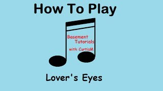 How to Play Lover's Eyes by Mumford and Sons