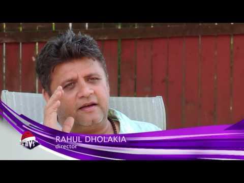 Rahul Dholakia Interview