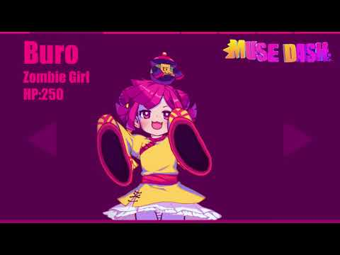 [Muse Dash] Buro Zombie Girl   Character Theme 【音源】