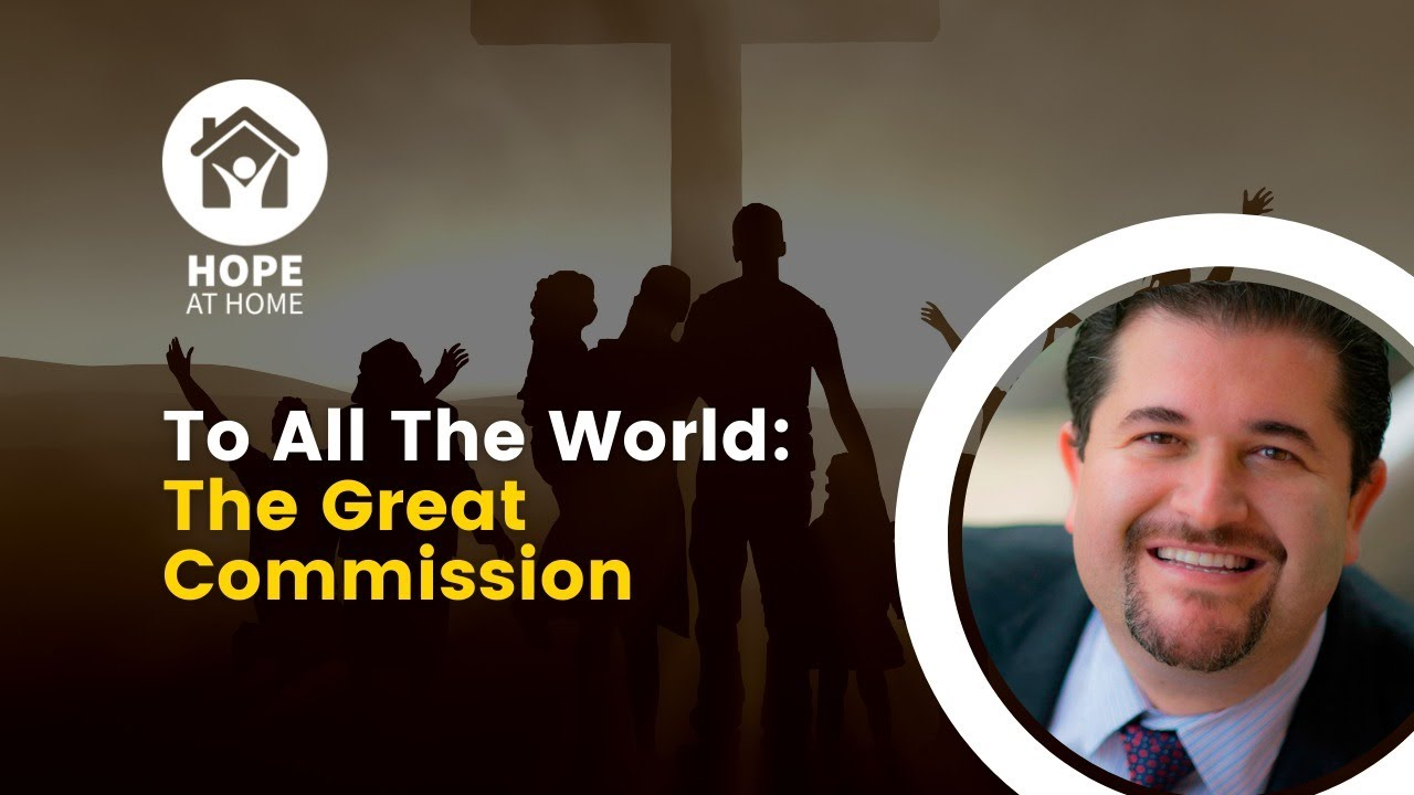 To All the World: The Great Commission