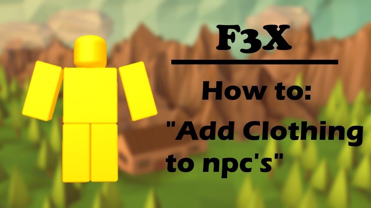How To Get Dress A Npc Youtube