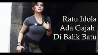 Ratu Idola ADA GAJAH DI BALIK BATU song 2017