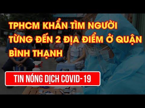 TPHCM khẩn tìm người từng đến 2 địa điểm ở quận Bình Thạnh| Video AloBacsi
