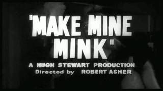 Make Mine Mink - UK Trailer